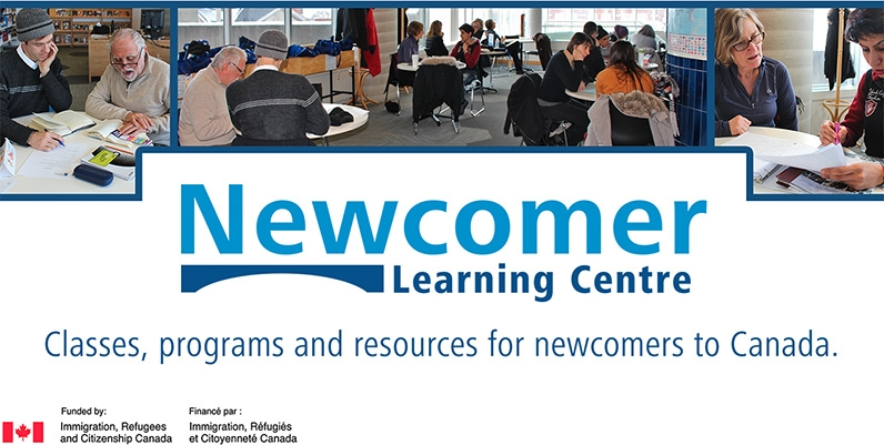 Newcomer Learning Centre. Classes, programs and resources for newcomers to Canada. Funded by Immigration, Refugees and Citizenship Canada.